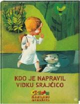 Knjiga Kdo je napravil Vitku srajčico