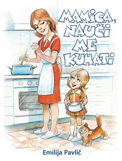 Mamica, nauči me kuhati