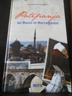 Potepanja po Bosni in Hercegovini