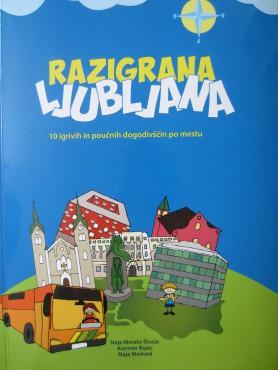 Razigrana Ljubljana