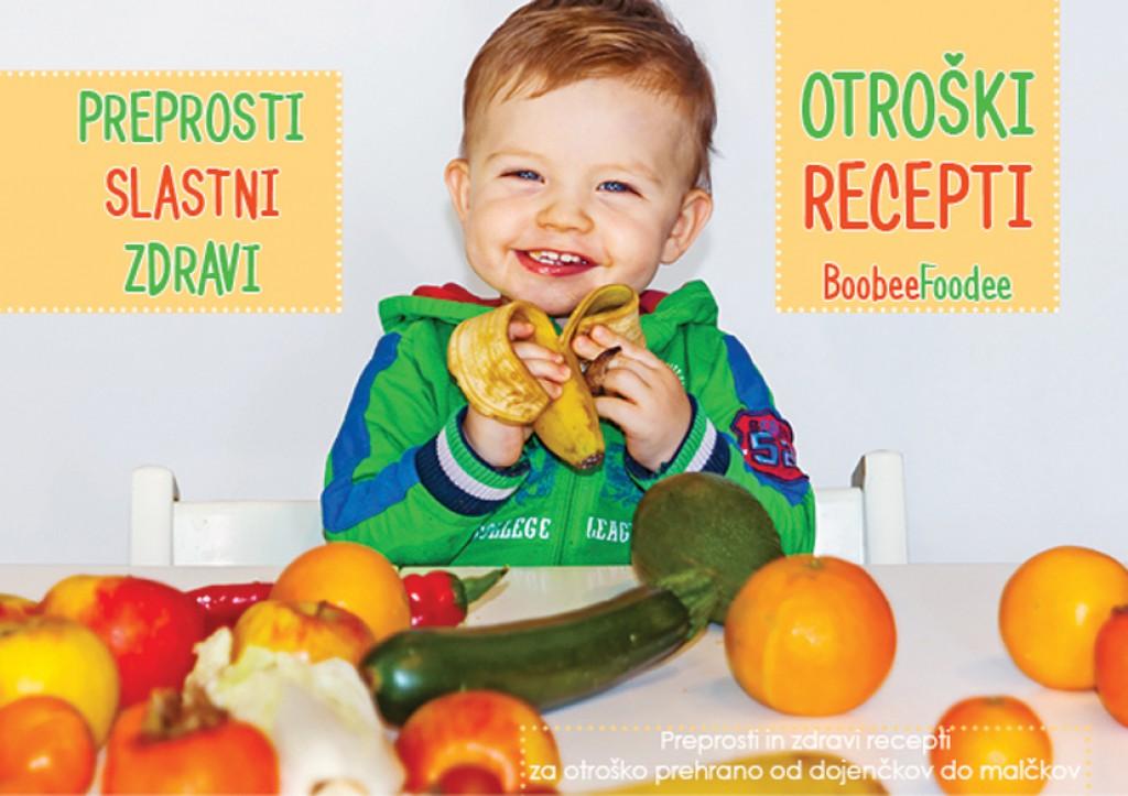 Knjiga: Preprosti slastni zdravi otroški recepti