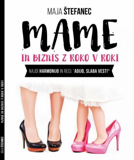 Naslovnica knjige Mame in biznis z roko v roki