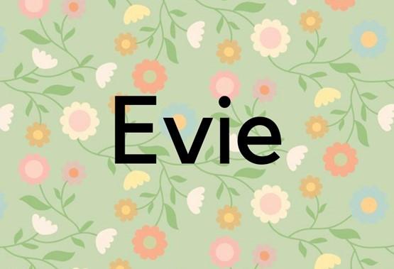 Evie v hebrejščini pomeni življenje.