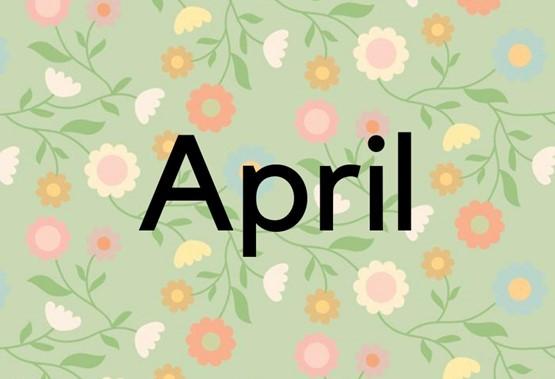 April v latinščini pomeni odprt in seveda takoj prikliče pomlad.